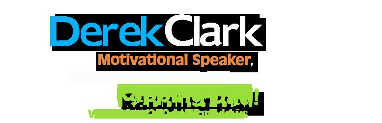 Motivational Speaker Derek Clark – Childhood Trauma Speaker – Foster Care Speaker -Inspirational Speaker-Keynote Speaker