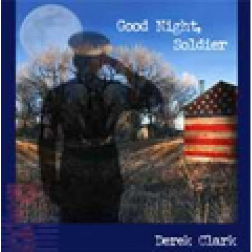 Goodnight Soldier CD - A Military Tribute - Price Includes Shipping to USA