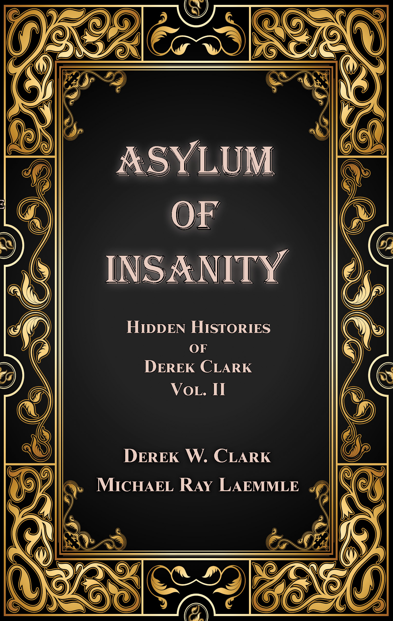 Classic Book Cover Up : Derek clark s book asylum of insanity is an awesome