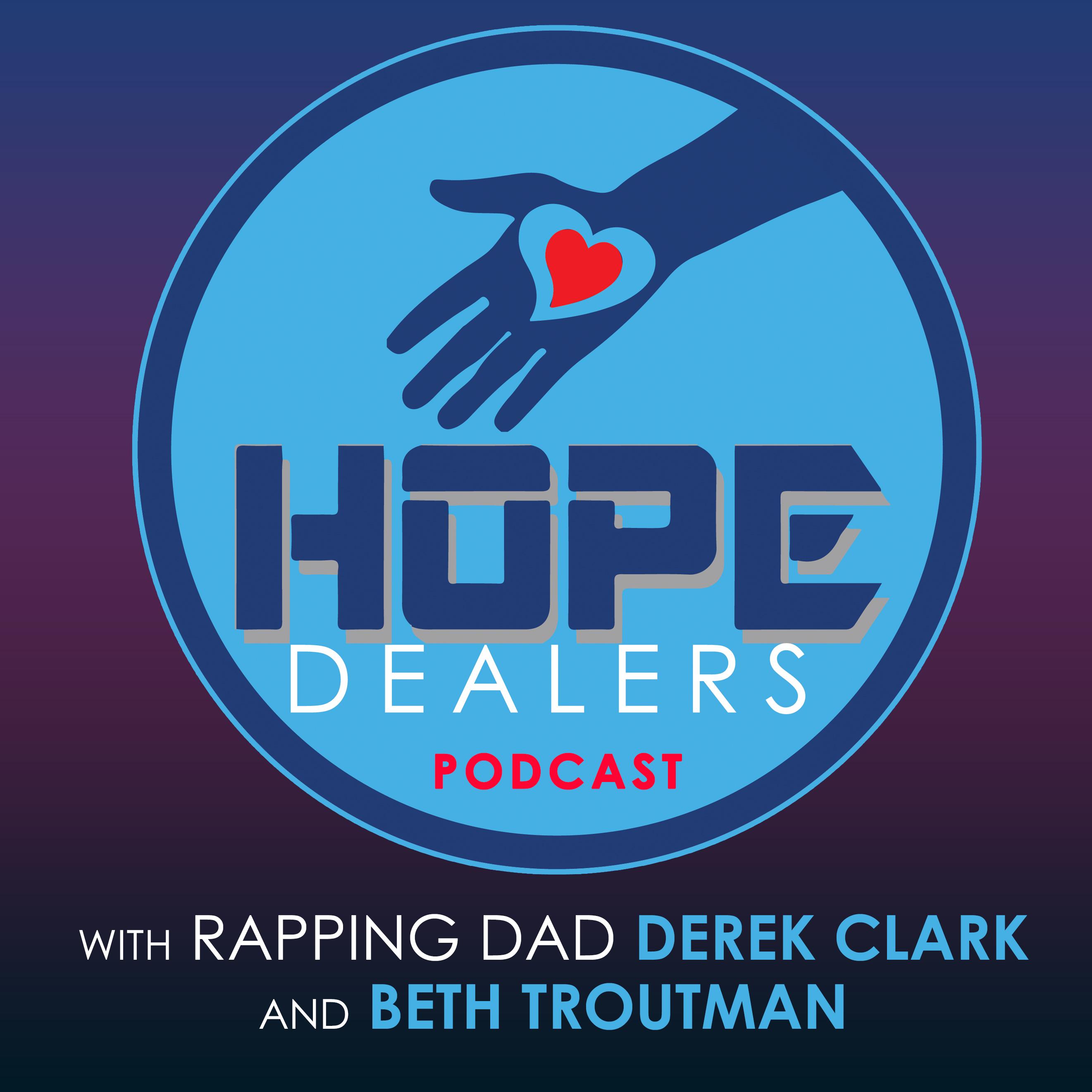Hope Dealers Podcast Motivational Speaker Derek Clark And Beth