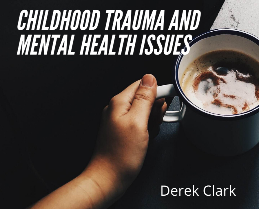 childhood trauma -mental health- virtual keynote speaker derek clark